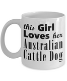 Australian Cattle Dog - 11oz Mug - Unique Gifts Store