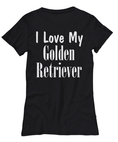 Love My Golden Retriever - Women's Tee