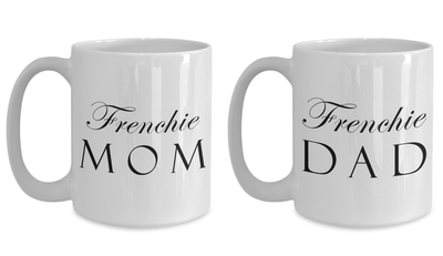 Frenchie Mom & Dad - Set Of 2 15oz Mugs