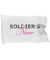 Soldier's Niece - Pillow Case - Unique Gifts Store