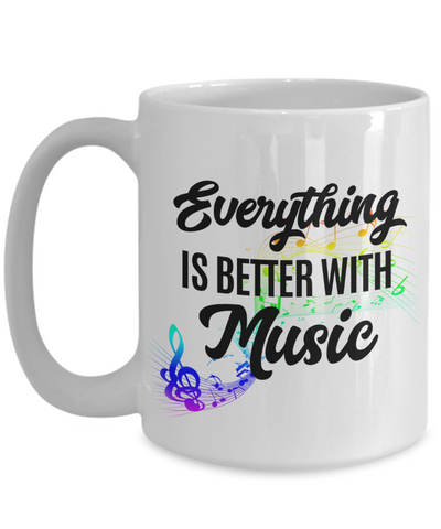Better With Music - 15oz Mug