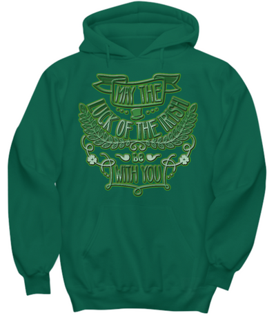 Luck Of The Irish - Hoodie - Unique Gifts Store