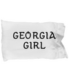 Georgia Girl - Pillow Case - Unique Gifts Store