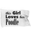 Poodle - Pillow Case - Unique Gifts Store
