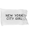 New York City Girl - Pillow Case - Unique Gifts Store