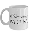 Rottweiler Mom - 11oz Mug - Unique Gifts Store