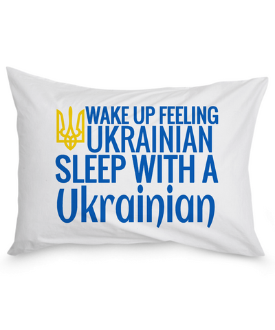 Feeling Ukrainian - Pillow Case - Unique Gifts Store
