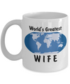 World's Greatest Wife - 11oz Mug - Unique Gifts Store