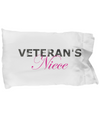 Veteran's Niece - Pillow Case