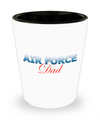 Air Force Dad - Shot Glass - Unique Gifts Store
