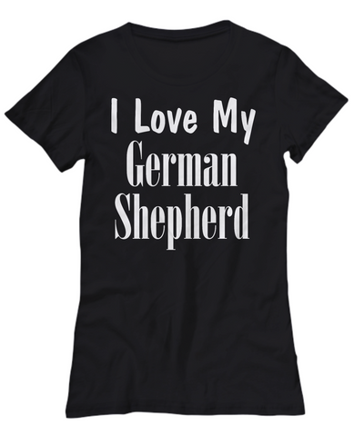 Love My German Shepherd - Women's Tee