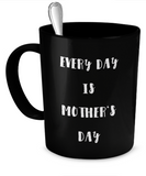 Mother's Day - Black Mug - Unique Gifts Store