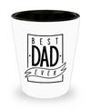 Best Dad Ever - Shot Glass - Unique Gifts Store