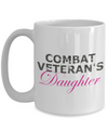Combat Veteran's Daughter - 15oz Mug
