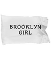 Brooklyn Girl - Pillow Case