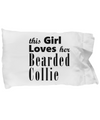 Bearded Collie - Pillow Case - Unique Gifts Store