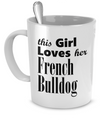 French Bulldog - 11oz Mug - Unique Gifts Store