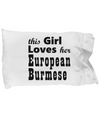 European Burmese - Pillow Case