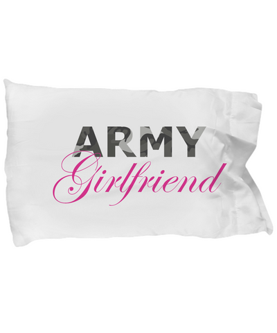 Army Girlfriend - Pillow Case - Unique Gifts Store