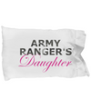 Army Ranger's Daughter - Pillow Case - Unique Gifts Store