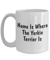 Yorkie Terrier's Home - 15oz Mug
