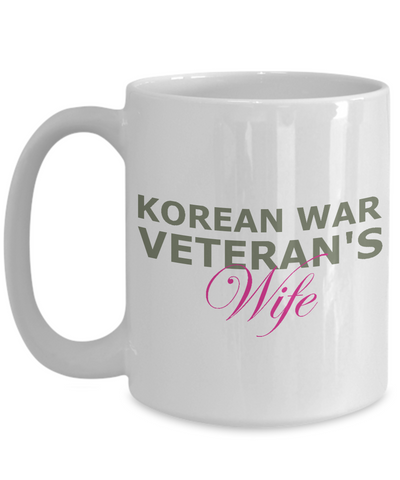 Korean War Veteran's Wife - 15oz Mug