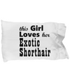 Exotic Shorthair - Pillow Case - Unique Gifts Store