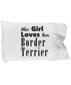 Border Terrier - Pillow Case - Unique Gifts Store