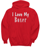 Love My Boxer - Hoodie - Unique Gifts Store