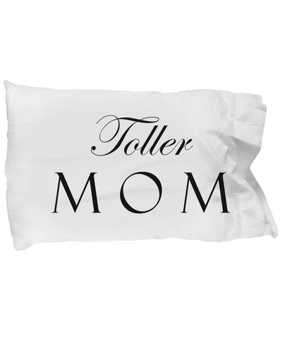 Toller Mom - Pillow Case
