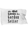 Gordon Setter - Pillow Case - Unique Gifts Store