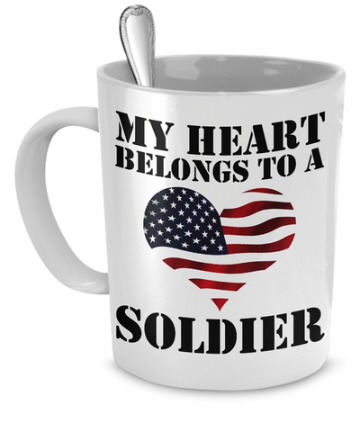 My Heart Belongs To a Soldier - 11oz Mug - Unique Gifts Store