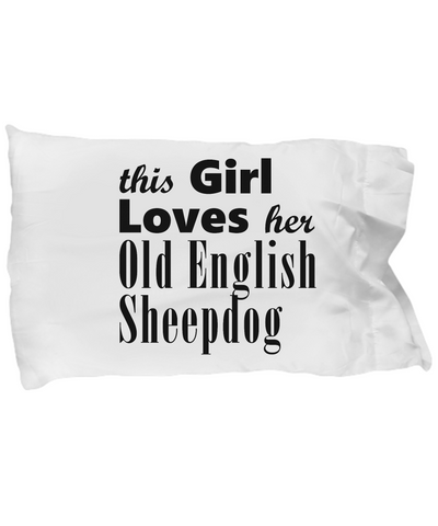 Old English Sheepdog - Pillow Case - Unique Gifts Store