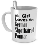 German Shorthaired Pointer - 11oz Mug - Unique Gifts Store