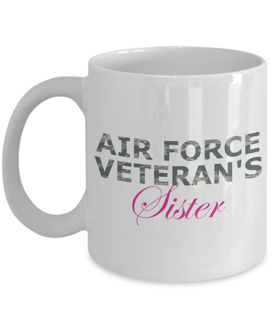 Air Force Veteran's Sister - 11oz Mug - Unique Gifts Store