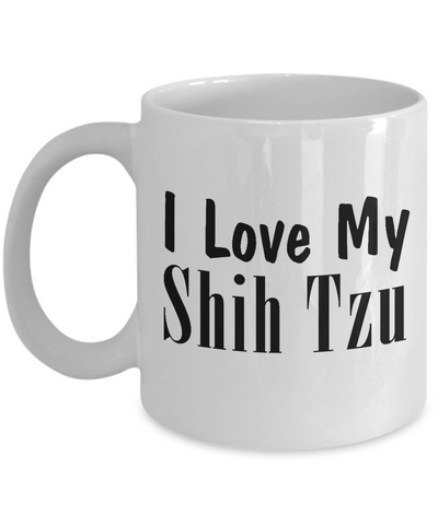 Love My Shih Tzu - 11oz Mug - Unique Gifts Store