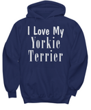 Love My Yorkie Terrier - Hoodie - Unique Gifts Store