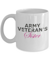 Army Veteran's Sister - 11oz Mug - Unique Gifts Store