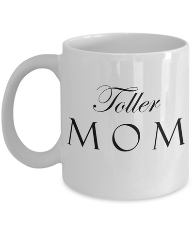 Toller Mom - 11oz Mug - Unique Gifts Store