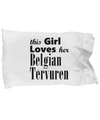 Belgian Tervuren - Pillow Case - Unique Gifts Store