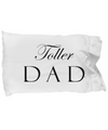 Toller Dad - Pillow Case - Unique Gifts Store