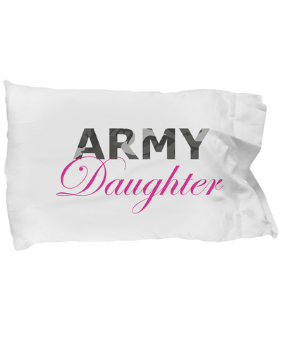 Army Daughter - Pillow Case - Unique Gifts Store