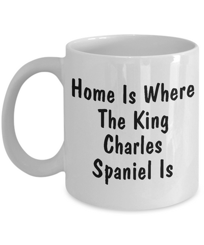 King Charles Spaniel's Home - 11oz Mug