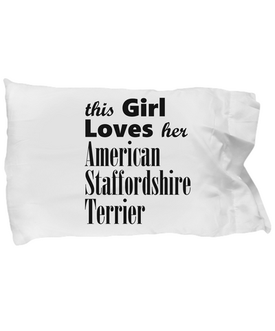 American Staffordshire Terrier - Pillow Case - Unique Gifts Store