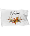 Ruth v3 - Pillow Case