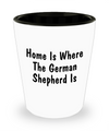 German Shepherd's Home - Shot Glass - Unique Gifts Store