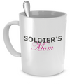 Soldier's Mom - Mug - Unique Gifts Store