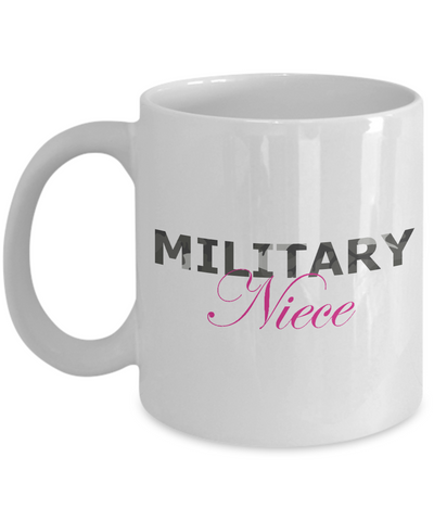 Military Niece - 11oz Mug - Unique Gifts Store