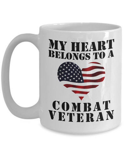 My Heart Belongs To A Combat Veteran - 15oz Mug