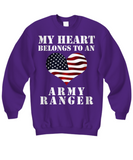 My Heart Belongs To an Army Ranger - Sweatshirt - Unique Gifts Store